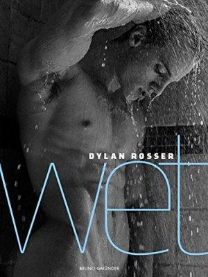 Dylan Rosser, Wet
