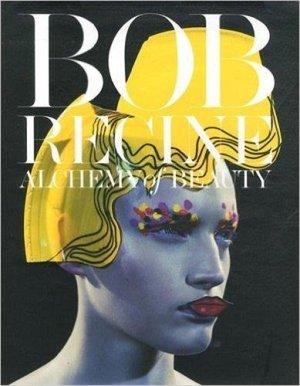 Bob Recine. Alchemy of Beauty