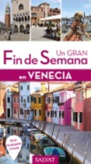 Un Gran Fin De Semana en Venecia