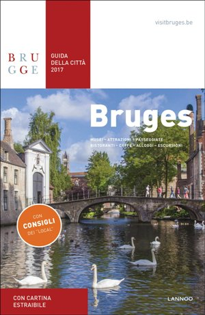 Bruges Guida della Citta 2017