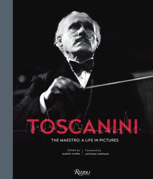 Toscanini: The Maestro*