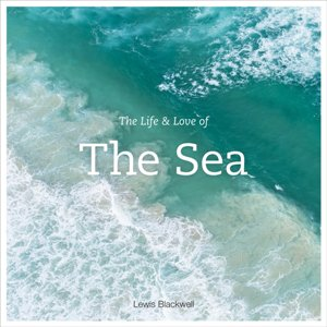 Life & Love of the Sea