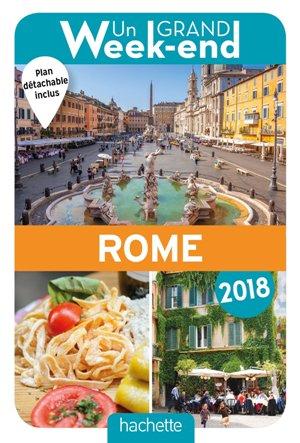 Un Grand Week-End à Rome 2018