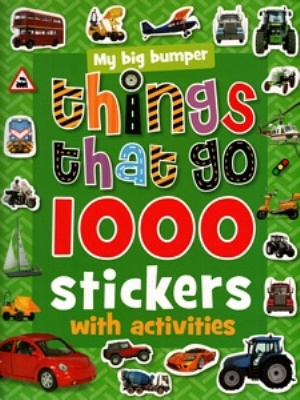 1000 Stickers With Activities Things That Go