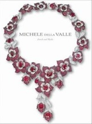 Michele della Valle: Jewels and Myths*