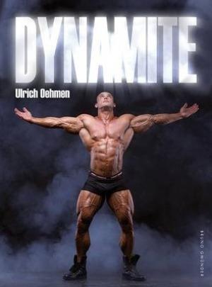 Ulrich Oehlmen , Dynamite*