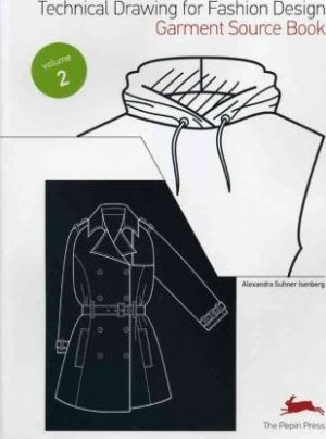 Technical Drawing for Fashion Design Vol. 2