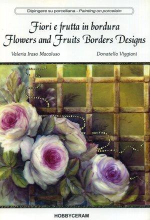 Fiori e frutta in bordura vol. 1