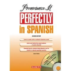 Pronunce it perfectly in spanish 2th edition