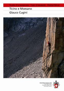 Guida All'arrampicata Ticino e Moesano 2°ed