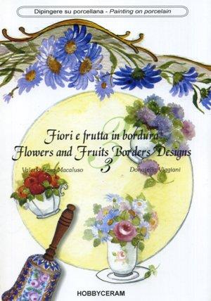 Fiori e Frutta in bordura vol. 3