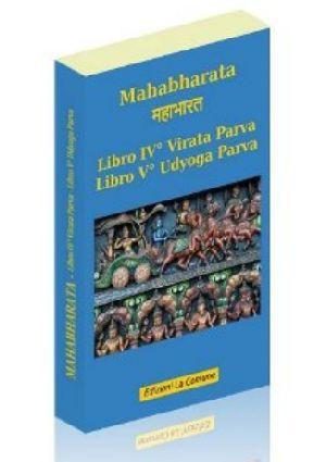 Mahabharata libro IV e V - Virata Parva e Udyoga Parva (vol.4)