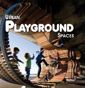 Urban Playground Spaces