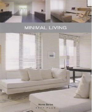 Minimal Living (Home Series)
