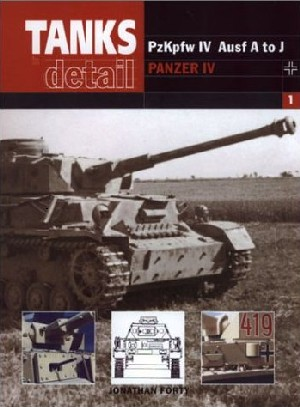 Tanks In Detail (1) - Panzer IV