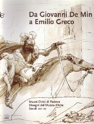 Da Giovanni De Min a Emilio Greco