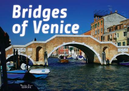 I Ponti di Venezia - Bridges of Venice (english)