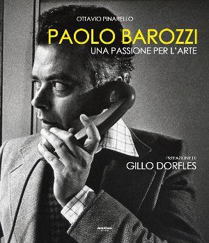 Paolo Barozzi, Una Passione Per l'arte