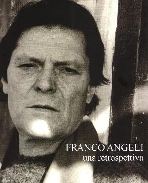 Franco Angeli - Una Retrospettiva