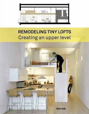Remodeling Tiny Lofts