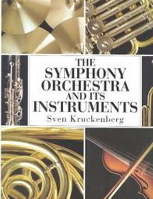 The symphony orchestra and its instruments
