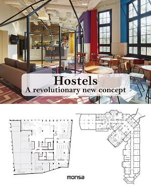 Hostels. A revolutionary new concept