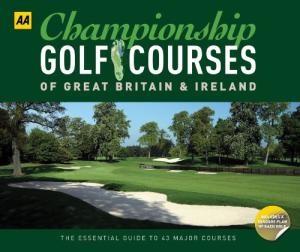 Championship Golf Course of Great Britain & Ireland