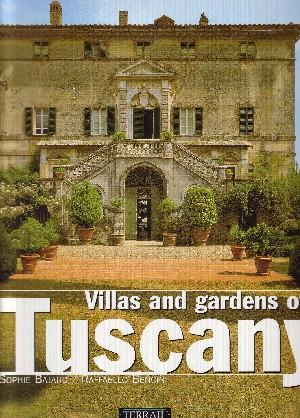 Villas Et Gardens Of Tuscany