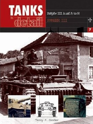 Tanks in Detail 7- Panzer III