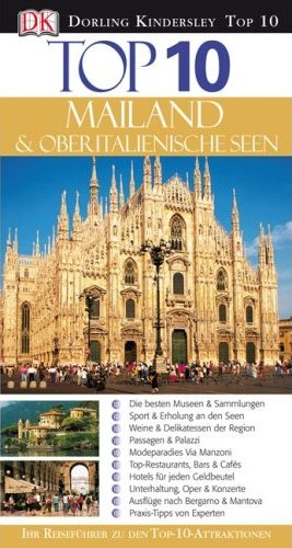 Mailand und Oberitalienische Seen Top 10