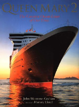 Queen Mary 2 The greatest ocean liner of