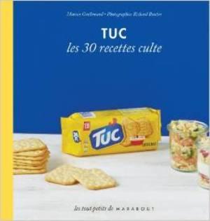 Tuc, les 30 recettes culte