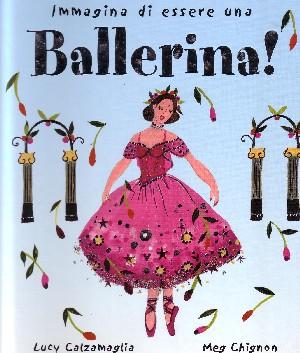 Immagina di essere una Ballerina