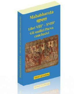 Mahabharata Libri VIII° - XVIII° - Gli undici parva conclusivi (vol.7)