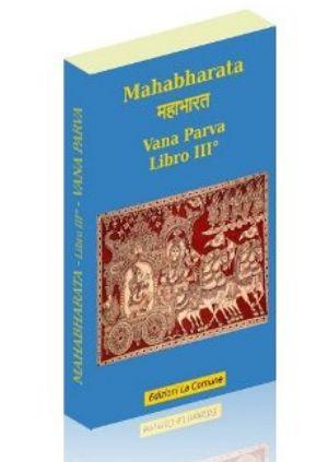 Mahabharata libro III° - Vana Parva (vol.3)