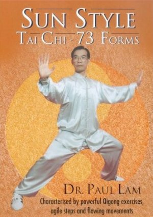 Sun Style Tai Chi - 73 Forms